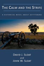 The Calm and the Strife: A Historical Novel About Gettysburg