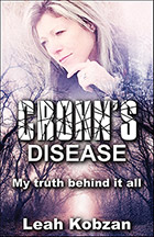 Crohn's Disease: My Truth Behind It All