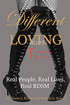 Different Loving Too: Real People, Real Lives, Real BDSM