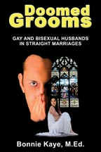 Doomed Grooms: Gay and Bisexual Men in Straight Marriages