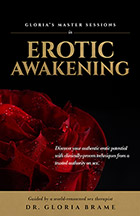 Erotic Awakening: Gloria's Master Sessions