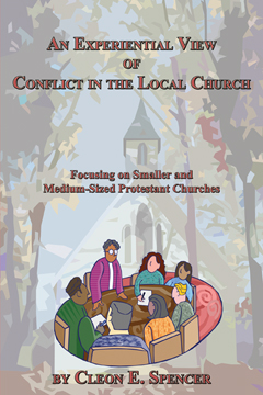 An Experiential View of Conflict in the Local Church