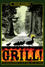 GRILL!: The Misadventures of an RV Park Fast-Fry Cook
