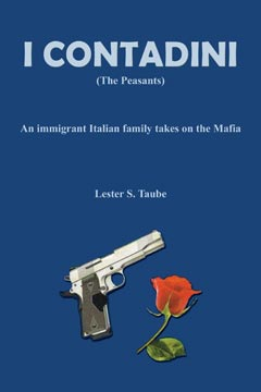 I Contadini (The Peasants): An Immigrant Italian Family Takes on the Mafia