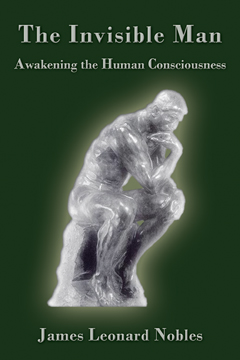 The Invisible Man: Awakening the Human Consciousness