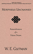 Morpheus Unchained: Remembrances of a Future Dream