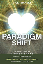 Paradigm Shift: A History of The Three Principles