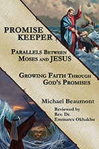 Promise Keeper: Parellels Between Moses and JESUS