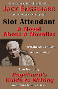 Slot Attendant: A Novel About A Novelist