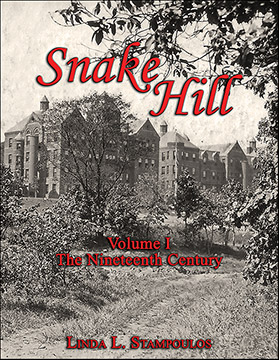 Snake Hill Volume I The Nineteenth Century