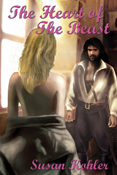 The Heart of The Beast: A romantic adult fairytale revealing how the power of love can overcome the hardest heart