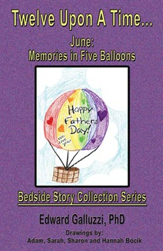 Twelve Upon A Time... June: Memories in Five Balloons, Bedside Story Collection Series