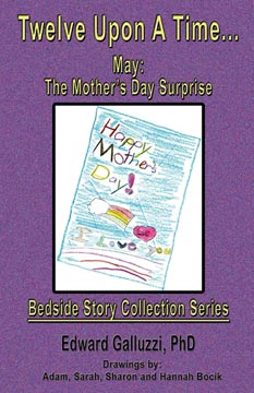 Twelve Upon A Time... May: The Mother's Day Surprise, Bedside Story Collection Series