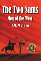 The Two Sams: Men of the West